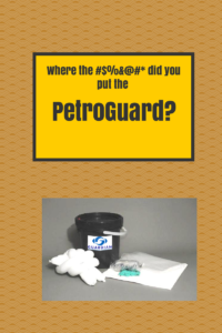 Where-did-you-put-the-PetroGuard